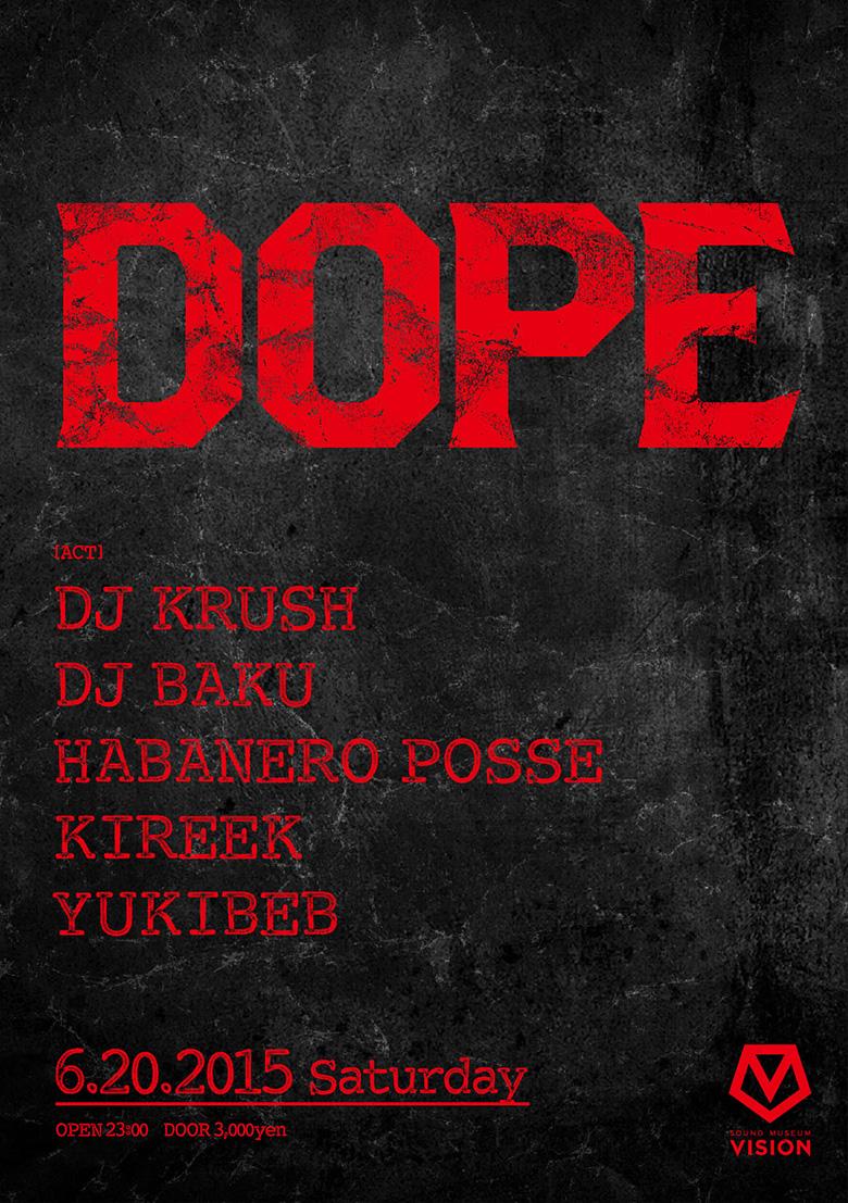 DJ KRUSHやDJ BAKUら集結!刺激的ニューパーティ music150608_dope_1