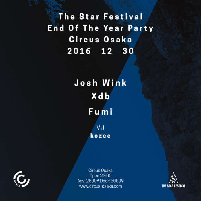 THE STAR FESTIVAL 2017 開催決定!Year end partyにはJOSH WINK、DBX、KYOKA、Calmら参加 CIRCUS-DEC-SQUARE-2-700x700