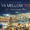 IN YA MELLOW TONE 10th