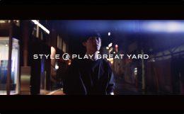 STYLE & PLAY GREAT YARD 表参道