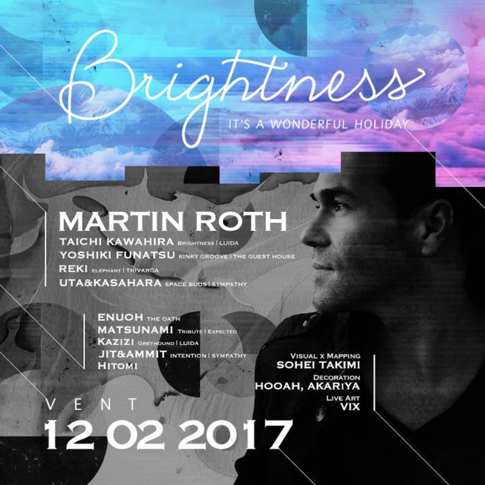 1日限りの音楽×インタラクティブアート空間。至高の休日を提案し続ける人気パーティー<Brightness>ゲストにマーティン・ロス brightness-1711146-700x700