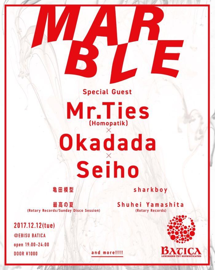 Mr. Ties、Okadada、Seihoらを1000円で楽しめる<MARBLE>が12月12日(火)に開催!しかも終電で帰れます marble-700x876