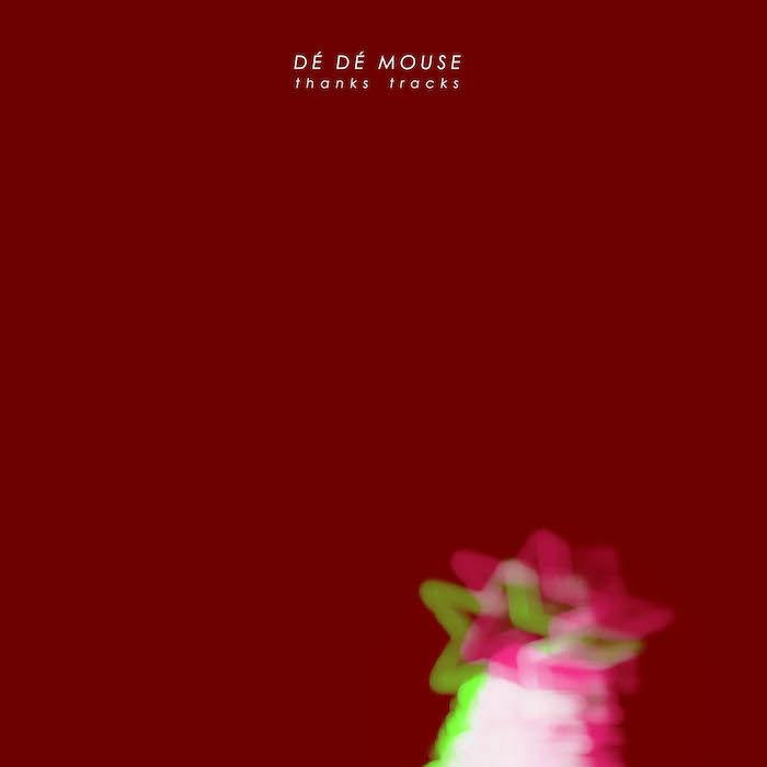 DÉ DÉ MOUSEがシングル『thanks tracks』を配信開始!フォルクスワーゲンとタイアップ楽曲も収録!! thanks-tracks-artwork-700x700