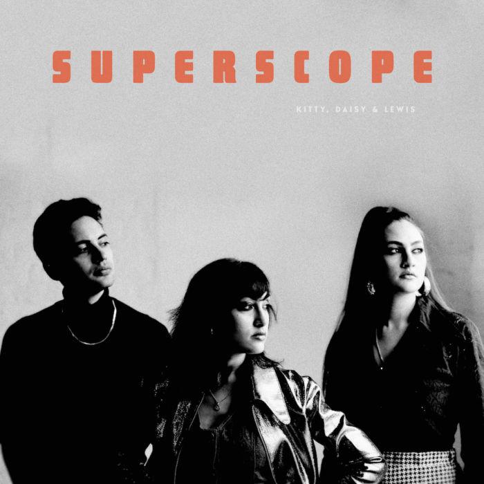 キティー・デイジー&ルイスを見逃すな!約2年ぶりの単独ツアーがまもなく開催 Superscope-LP-cover-300ppi_CMYK-700x700