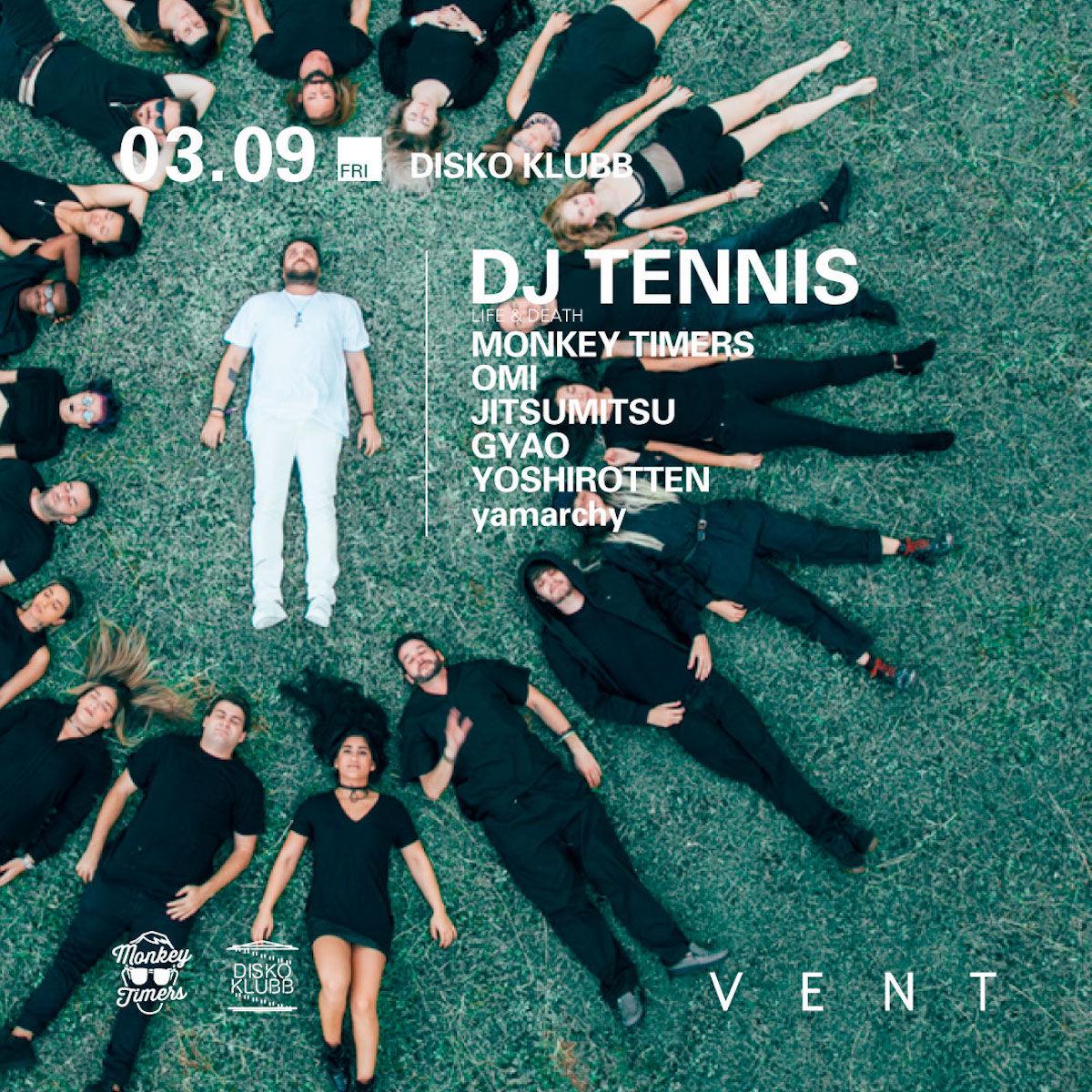 超TOPレーベル〈Life and Death〉のボスであり、シェフでもある異端児DJ TennisがVENTに登場! music180309-vent-3-1200x1200