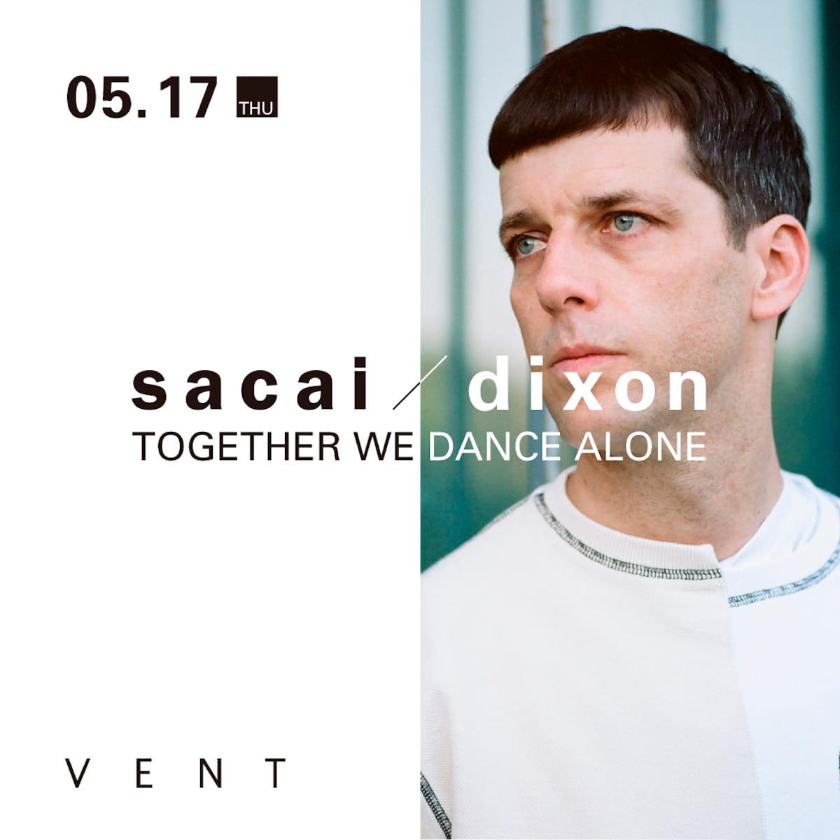 日本が世界に誇るファッションブランドsacaiと、4年連続「世界No.1」トップ DJのDixonがコラボレーション・パーティーをVENTで開催 music180418_sacai_dixon_3-1200x1200