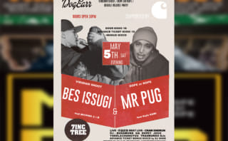 BES&ISSUGI『VIRIDIAN SHOOT』&Mr.PUG『DOPEorNOPE』DOUBLE RELEASE PARTY supported by CARHARTT WIP