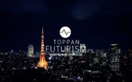 TOPPAN FUTURISM