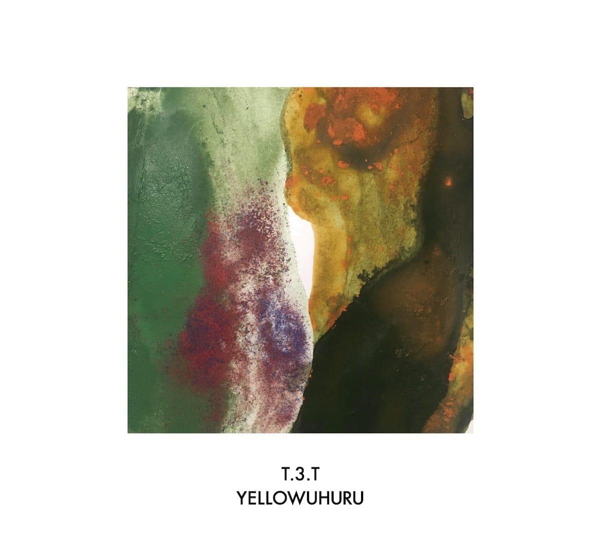 YELLOWUHURUのDJ MIX『T.3.T』がリリース。OMSBに続き〈GHPD〉第2弾のドロップ music180522-yellowuhuru-1-1200x1117