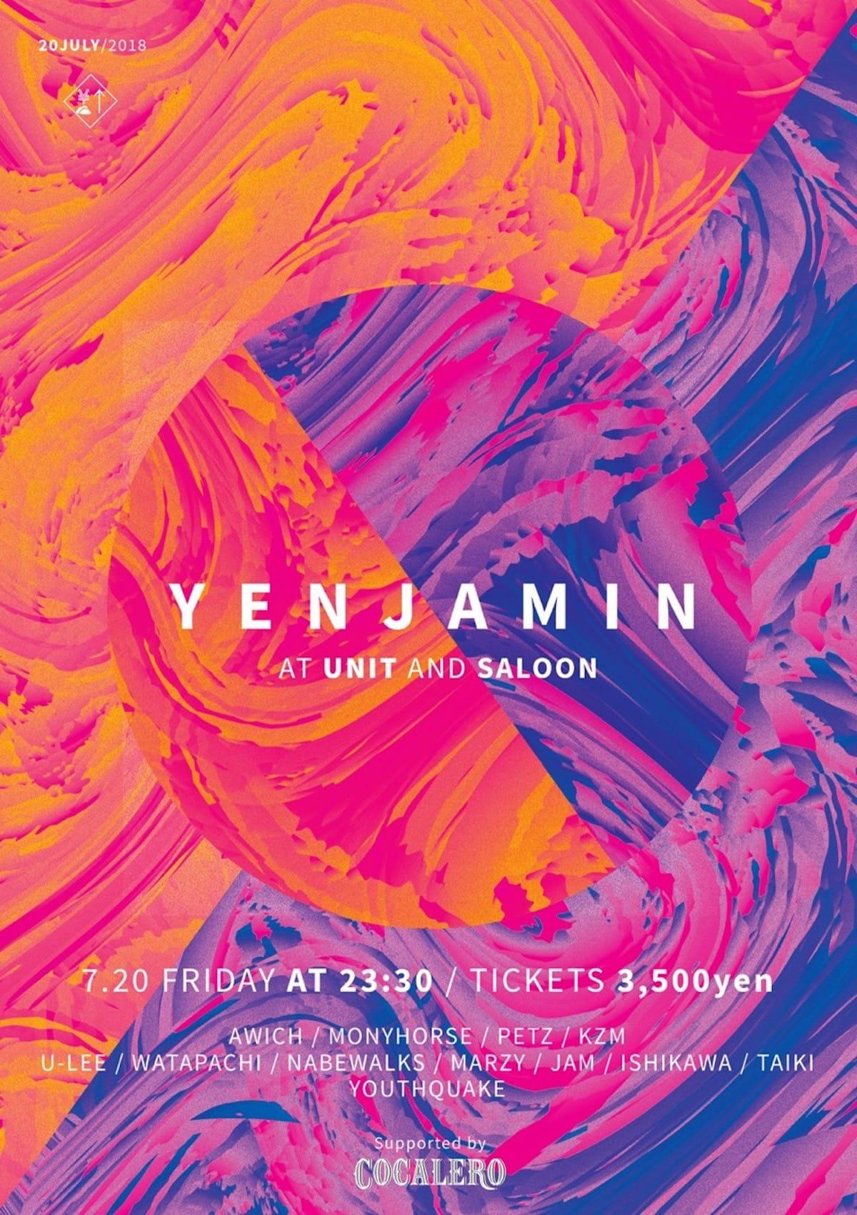 YENTOWNによるパーティー「YENJAMIN」が代官山UNITで7月開催│SALOONフロアはYouthQuakeがプロデュース music180526-yenjamin--1200x1701