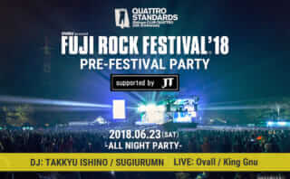 FUJI ROCK FESTIVAL'18 PRE-FESTIVAL PARTY