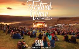 Festival View DEAL Exhibition