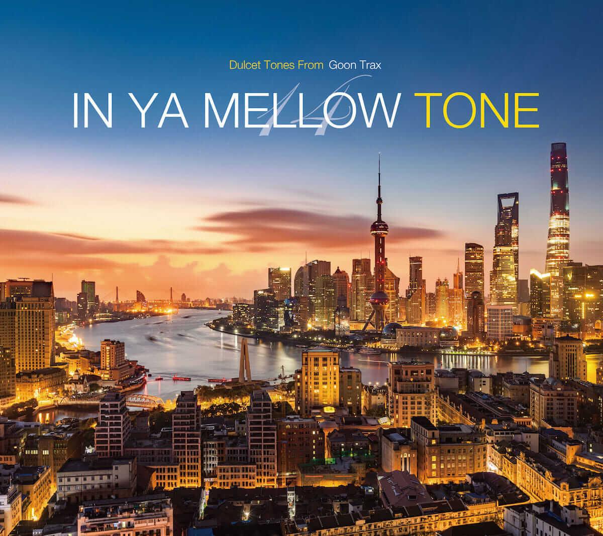 シリーズ累計37万枚突破のモンスター・コンピ最新作『IN YA MELLOW TONE 14』発売! music180411_inyamellowtune_2-1200x1068
